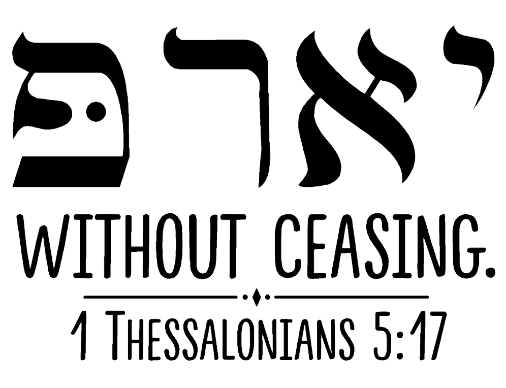 Pray without ceasing. 1 Thess. 5:17 Hebrew - Decal 2