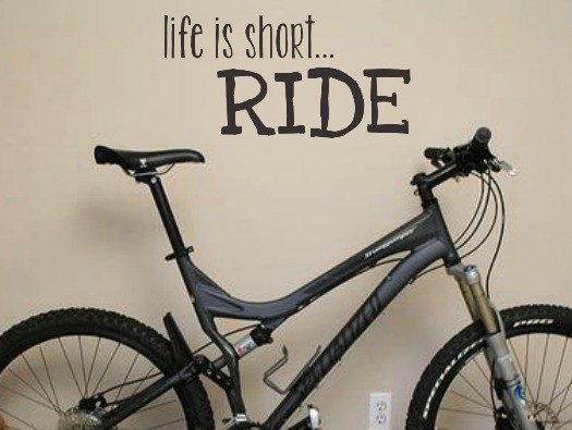 LIfe is short... RIDE