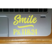 Smile - Ps 118:24 - Laptop Decal