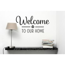 Welcome to Our Home - Decal1