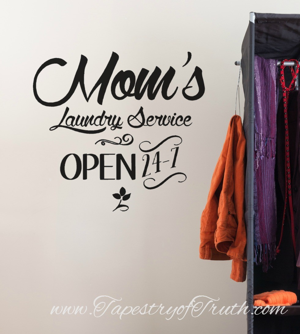 Mom's Laundry Service - Open 24-7 - Decal 1