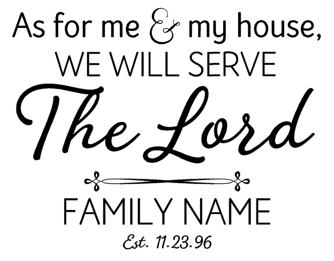 Joshua 24:15 - Family Name & Est Date - Decal 2