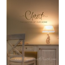 Christ ~ the Center of Our Home
