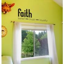 faith . belief . trust . loyalty