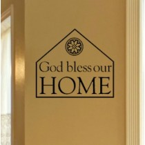 God Bless Our Home [house]