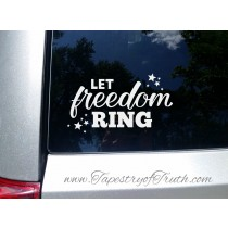 Let Freedom Ring - Car Decal