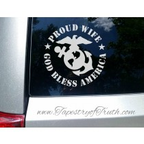Proud Wife (of a Marine) - God Bless America - Car Decal
